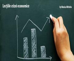 Lecțiile crizei economice