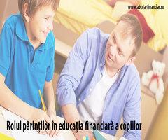 Rolul părinților în educația financiară a copiilor
