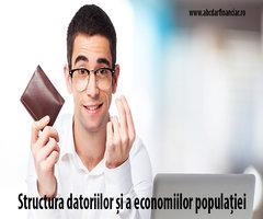 Structura datoriilor și a economiilor populației