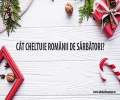 Cât cheltuie românii de Sărbători?