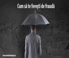 Cum să te ferești de fraudă!