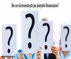 De ce să investești pe piețele financiare?