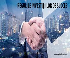 Regulile investițiilor de succes