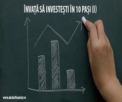 Învață să investești în 10 pași (I)